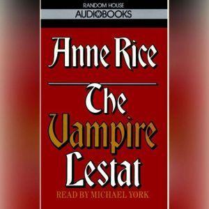 The Vampire Lestat, Anne Rice