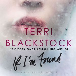 If I'm Found, Terri Blackstock