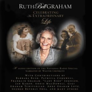 MP3D: Ruth Bell Graham: Celebrating an Extraordinary Life, Thomas Nelson