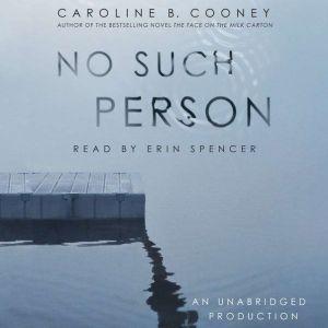 No Such Person, Caroline B. Cooney