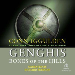 Genghis Bones of the Hills, Conn Iggulden