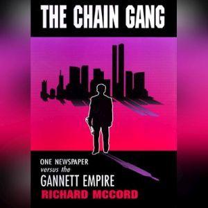 The Chain Gang, Richard McCord