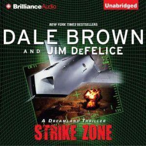 Strike Zone: A Dreamland Thriller, Dale Brown