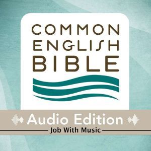 CEB Common English Bible Audio Edition with music - Job, Common English Bible