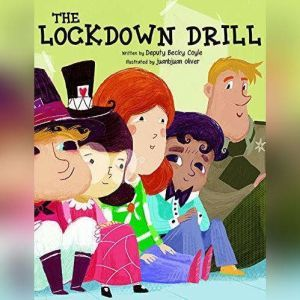 Lockdown Drill, The, Becky Coyle