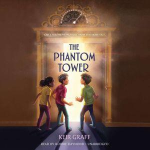 The Phantom Tower, Keir Graff