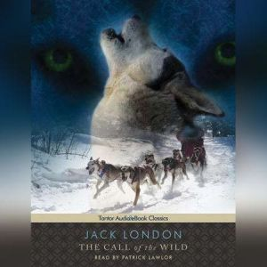 The Call of the Wild, Jack London