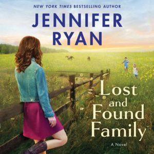 Lost and Found Family: A Novel, Jennifer Ryan