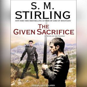 The Given Sacrifice, S. M. Stirling
