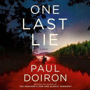One Last Lie: A Novel, Paul Doiron