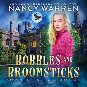 Bobbles and Broomsticks, Nancy Warren