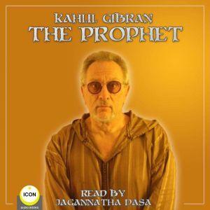 The Prophet, Kahill Gibran