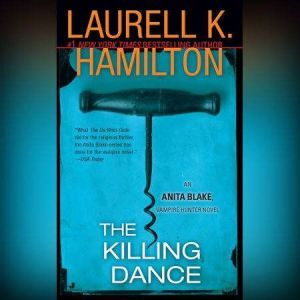 The Killing Dance, Laurell K. Hamilton