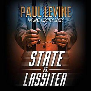 State vs. Lassiter, Paul Levine