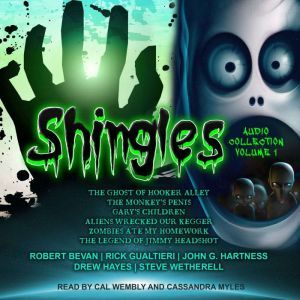 Shingles Audio Collection Volume 1, Robert Bevan