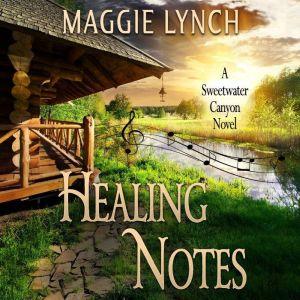 Healing Notes: Rachel's Story, Maggie Lynch
