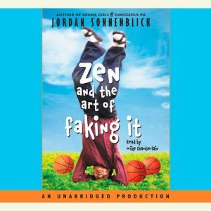 Zen and the Art of Faking It, Jordan Sonnenblick