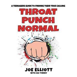 Throat Punch Normal, Joe Elliott