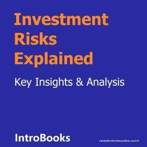 Investment Risks Explained, Introbooks Team