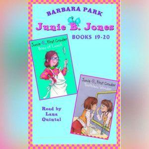 Junie B. Jones: Books 19-20: Junie B. Jones #19 and #20, Barbara Park