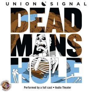 Dead Mans Hole, Doug Bost; Jeff Ward