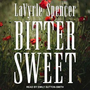 Bitter Sweet, LaVyrle Spencer