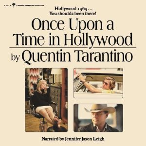 Once Upon a Time in Hollywood A Novel, Quentin Tarantino