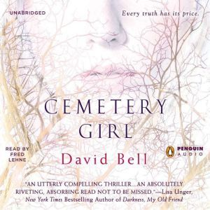 Cemetery Girl, David Bell