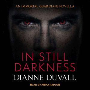 In Still Darkness, Dianne Duvall