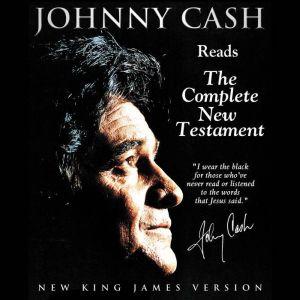 Johnny Cash Reads the New Testament Audio Bible: NKJV, Johnny Cash