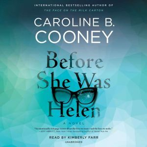 Before She Was Helen: A Novel, Caroline B. Cooney