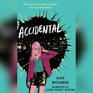 Accidental, Alex Richards