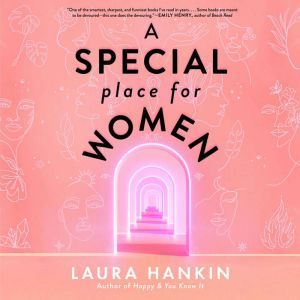 A Special Place for Women, Laura Hankin