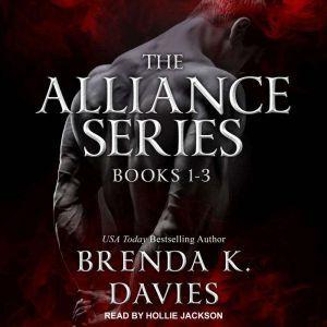 The Alliance Series: Books 1-3, Brenda K. Davies
