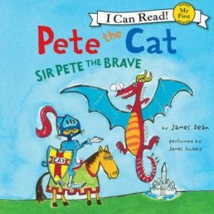 Pete the Cat: Sir Pete the Brave, James Dean