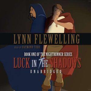 Luck in the Shadows, Lynn Flewelling