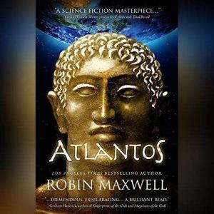 Atlantos The Early Erthe Chronicles, Book 1, Robin Maxwell