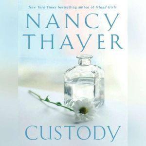 Custody, Nancy Thayer