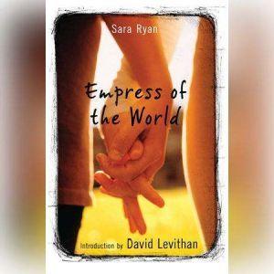 Empress of the World, Sara Ryan