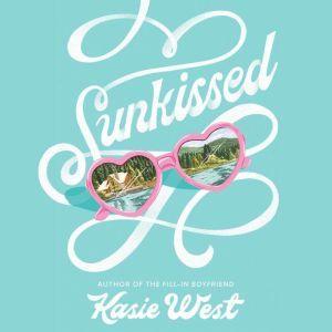 Sunkissed, Kasie West