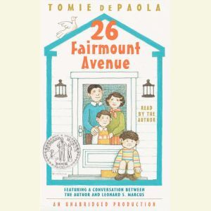 26 Fairmount Avenue: What a Year!, Tomie dePaola