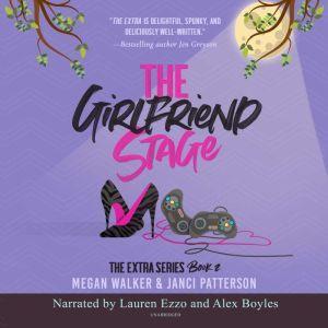 The Girlfriend Stage, Megan Walker