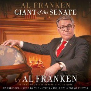 Al Franken, Giant of the Senate, Al Franken
