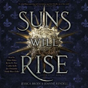 Suns Will Rise, Jessica Brody