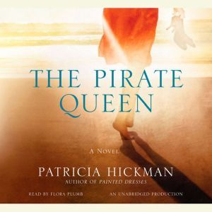 The Pirate Queen, Patricia Hickman