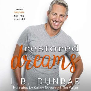 Restored Dreams: more romance for the over 40, L.B. Dunbar