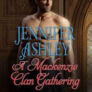 A Mackenzie Clan Gathering, Jennifer Ashley