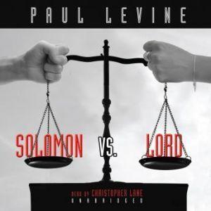 Solomon vs. Lord, Paul Levine
