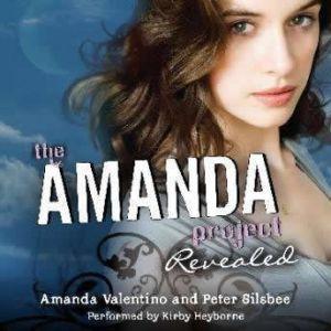 The Amanda Project: Book 2: Revealed, Amanda Valentino