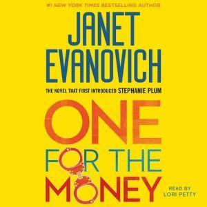 One for the Money: A Stephanie Plum Novel, Janet Evanovich